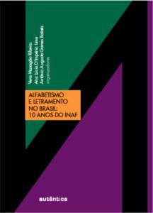 Alfabetismo e letramento no Brasil 10 anos do Inaf