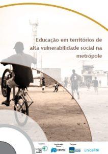 Educação em territórios de alta vulnerabilidade social na  metrópole