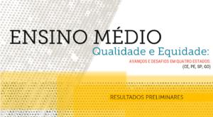 Pesquisa do Cenpec analisa políticas de ensino médio em quatro estados brasileiros