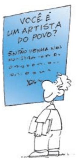 """Ilustração no estilo cartum, mostrando menino com caderno na mão lendo um cartaz com os dizeres: """"VOCÊ É UM ARTISTA DO POVO?""""."""