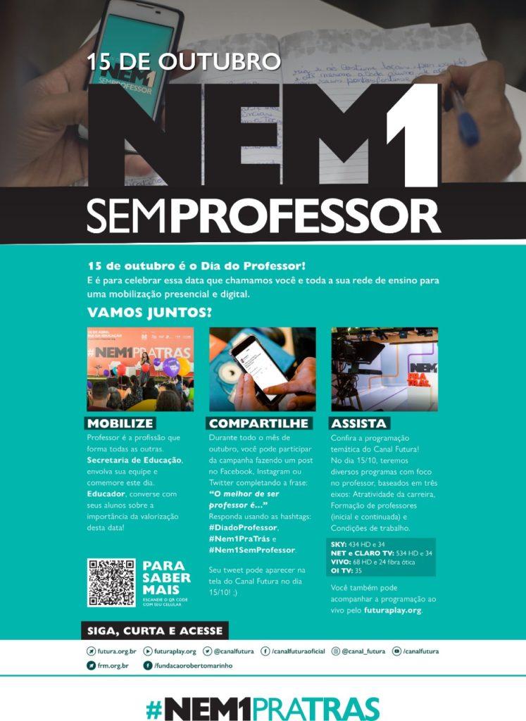 Como participar da campanha Nem 1 sem Professor. Texto retirado do Canal Futura.