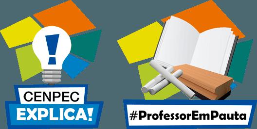 Selos CENPEC Explica e Professor em Pauta.