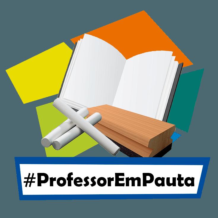 Selo da campanha #ProfessorEmPauta