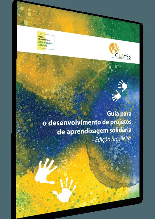 Guia para o desenvolvimento de projetos de aprendizagem solidária