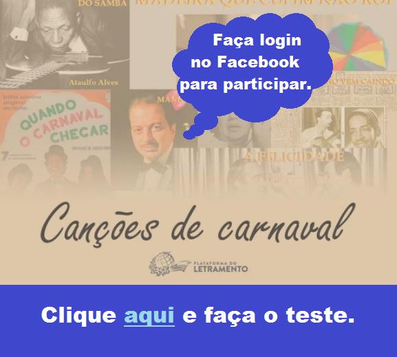 Canções de Carnaval - quiz da Plataforma do Letramento