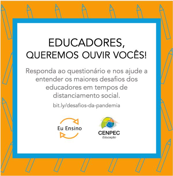 Pesquisa CENPEC Educação e Eu Ensino.