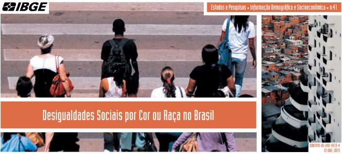 Pesquisa Desigualdades Sociais por Cor ou Raça no Brasil (IBGE, 2019)