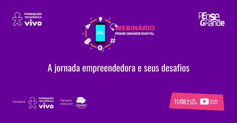 Imagem do webinar A jornada empreendedora e seus desafios.