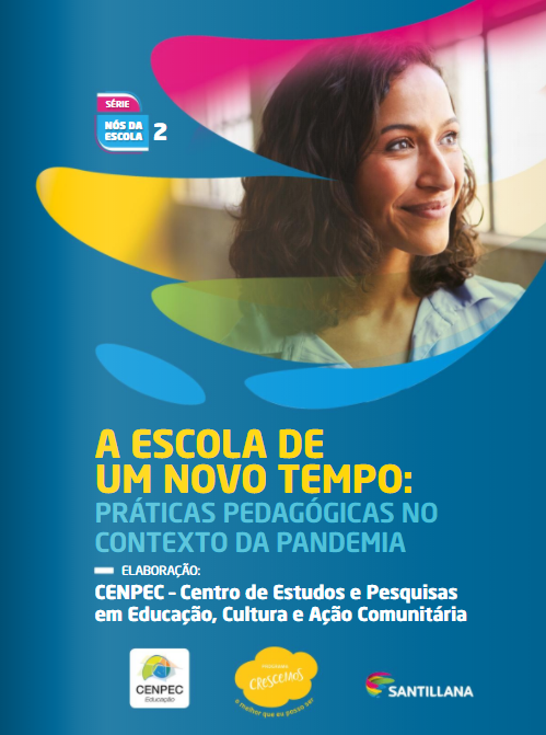 Capa do e-book A escola de um novo tempo: práticas pedagógicas no contexto da pandemia.