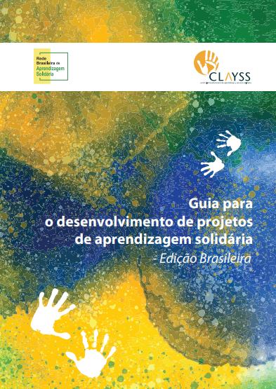 Capa do Guia para o desenvolvimento de projetos de aprendizagem solidária – edição brasileira.