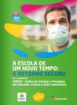 """Capa do ebook gratuito """"A escola de um novo tempo: o retorno seguro"""", elaborado pelo CENPEC Educação e publicado pela Editora Moderna."""