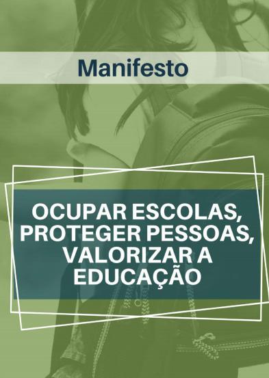 Capa do manifesto Ocupar escolas, proteger pessoas, valorizar a educação.