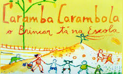 """Caramba, carambola: o Brincar tá na escola"""" e na Plataforma! - Notícias -  Plataforma do Letramento"""
