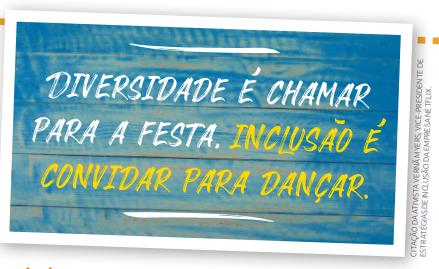 """Ilustração com texto """"Diversidade é chamar para a festa. Inclusão é convidar para dançar."""""""